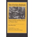 Tales of the Sabine Borderlands: Early Louisiana and Texas Fiction by Theodore Pavie