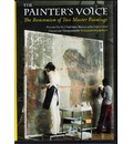 The Painter's Voice: The Restoration of Two Master Paintings