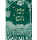 A Herbal Guide to Stress Relief
