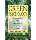 Green Psychology: Cultivating a Spiritual Connection with the Natural World