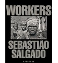 Workers: Archaeology of the Industrial Age
