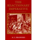 Reactionary Imperative: Essays Literary and Political