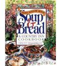 Dairy Hollow House Soup and Bread: A Country Inn Cookbook