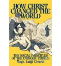 How Christ Changed the World