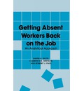 Getting Absent Workers Back on the Job: An Analytical Approach