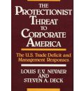 The Protectionist Threat to Corporate America: The U.S. Trade Deficit and Management Responses