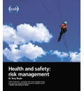 Health and Safety: Risk Management