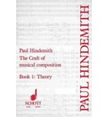 The Craft of Musical Composition, Book I: Theory