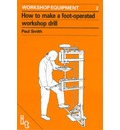 How to Make a Foot-Operated Workshop Drill