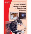 BSAVA Manual of Canine and Feline Emergency and Critical Care