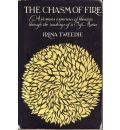 Chasm of Fire: A Woman's Experience of Liberation Through the Teachings of a Sufi Master
