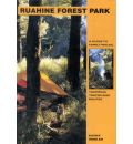 Ruahine Forest Park - a Guide to Family Walks, Tramping Tracks and Routes