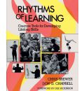 Rhythms of Learning: Creative Tools for Developing Lifelong Skills