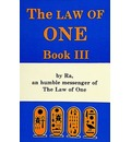The Law of One: Bk. 3