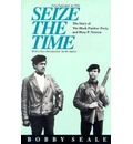 Seize the Time: Story of the Black Panther Party and Huey P.Newton
