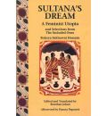 Sultana's Dream: and Selections from the Secluded Ones