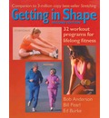 Getting in Shape: 32 Workout Programs for Lifelong Fitness