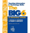 Teaching Information & Technology Skills: The Big6 in Elementary Schools