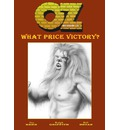 Oz: Book Three: What Price Victory?