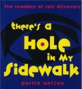 There's a Hole in My Sidewalk: Romance of Self Discovery