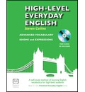 High-level Everyday English with Free CD: A Self-study Method of Learning English Vocabulary for High-level Students