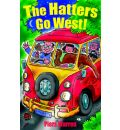 The Hatters Go West!