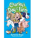 Charley's Day On The Farm