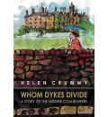 Whom Dykes Divide: A Story of the Niddrie Coalbearers