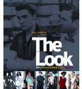 The Look: Adventures in Rock and Pop Fashion