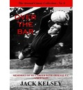 Over the Bar: Memories of My Career with Arsenal FC and Wales
