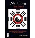 Nei Gong: Taoist Process of Internal Change