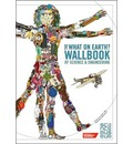 The What on Earth? Wallbook of Science and Engineering: A Timeline of Inventions from the Stone Ages to the Present Day