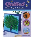 Quilled Birds, Bugs and Butterflies