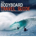 The Bodyboard Travel Guide: Where to Score the World's Best Bodyboarding Waves