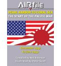 Pearl Harbor to Coral Sea: The Start of the Pacific War December 1941 to June 1942