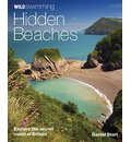 Wild Swimming Hidden Beaches: Explore the Secret Coast of Britain