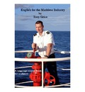 English for the Maritime Industry: An English Language Course Book for Sea Farers