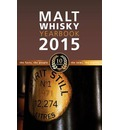 Malt Whisky Yearbook 2015: The Facts, the People, the News, the Stories