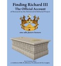 Finding Richard III: The Official Account
