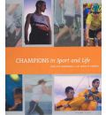 Champions in Sport and Life