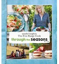 Annabel Langbein the Free Range Cook: Through the Seasons