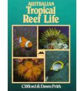 Australian Tropical Reef Life