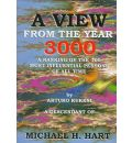 A View from the Year 3000: A Ranking of the 100 Most Influential Persons of All Time