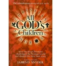 All Gods Children: How the First Christians Challenged the Roman World and Shaped the Next 2000 Years