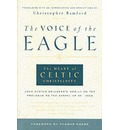 The Voice of the Eagle: The Heart of Celtic Christianity
