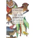 The Natural History of Costa Rican Mammals