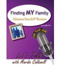 Finding My Family: Adoption Search and Reunion