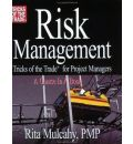 Risk Management, Tricks of the Trade for Project Managers: A Course in a Book