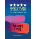 Five Stars! How to Become a Film Critic, the World's Greatest Job