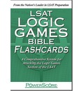 LSAT Logic Games Bible Flashcards: A Comprehensive System for Attacking the Logic Games Section of the LSAT